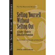 Selling Yourself without Selling Out (BOK)