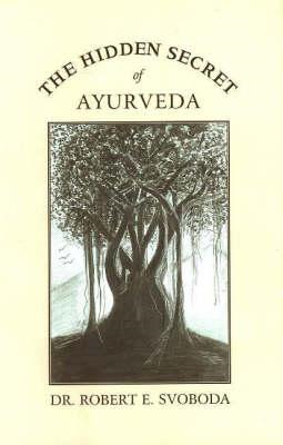 Hidden Secret of Ayurveda (BOK)