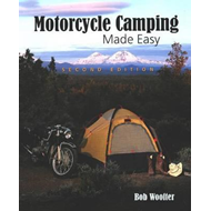 Motorcycle Camping Made Easy (BOK)