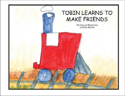 Tobin Learns to Make Friends (BOK)