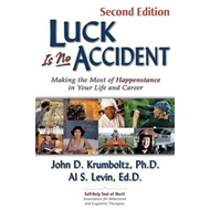 Luck is No Accident, 2nd Edition (BOK)