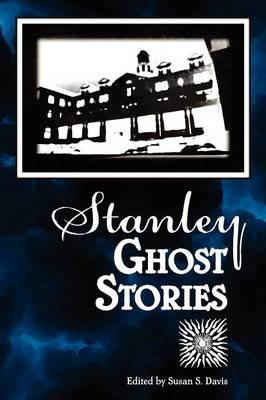 Stanley Ghost Stories (BOK)