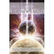 Three Waved of Volunteers and the New Earth (BOK)