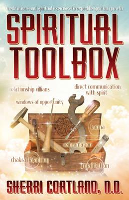Spiritual Toolbox: Meditations and Spiritual Exercises to Expedite Spiritual Growth (BOK)
