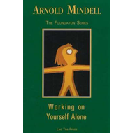 Working on Yourself Alone (BOK)