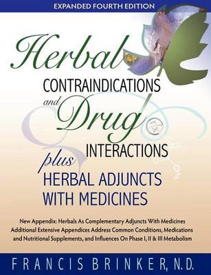 Herbal Contraindications and Drug Interactions (BOK)