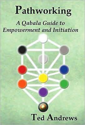 Pathworking: A Qabala Guide to Empowerment and Initiation (BOK)