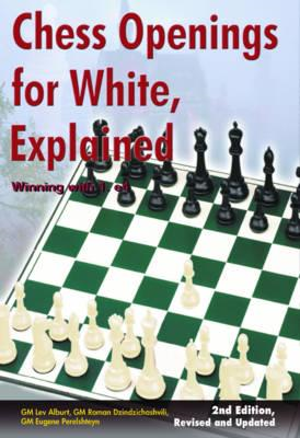 Chess Openings for White, Explained (BOK)