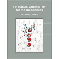Physical Chemistry for the Biosciences (BOK)