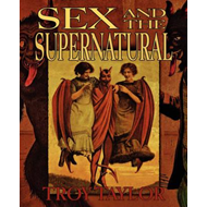 Sex and the Supernatural (BOK)