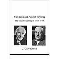Carl Jung and Arnold Toynbee (BOK)