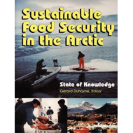 Sustainable Food: Security in the Arctic--State of Knowledge (BOK)