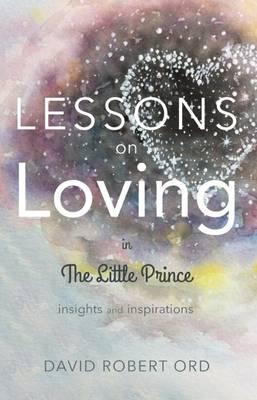 Lessons on Loving in the Little Prince (BOK)
