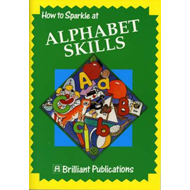 How to Sparkle at Alphabet Skills (BOK)