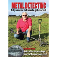 Metal Detecting - All You Need to Know to Get Started (BOK)
