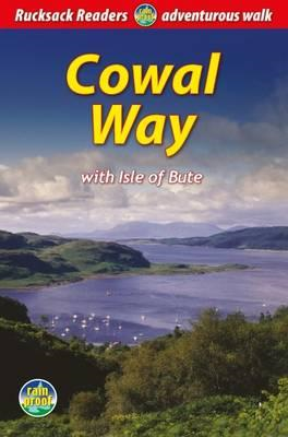 Cowal Way: With Isle of Bute (BOK)