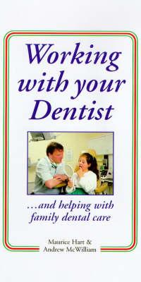 Working with Your Dentist (BOK)