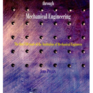 Progress Through Mechanical Engineering (BOK)