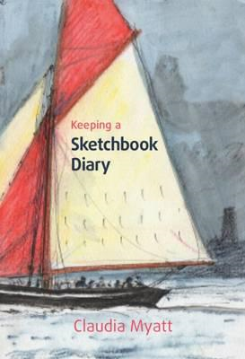 Keeping a Sketchbook Diary (BOK)