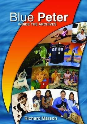 """Blue Peter"": Inside the Archives (BOK)"