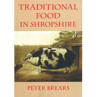 Traditional Food in Shropshire (BOK)