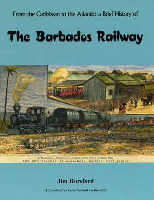 The Barbados Railway (BOK)