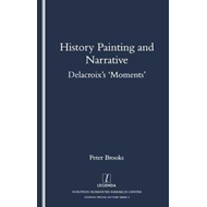 History Painting and Narrative: Delacroix's 'Moments' (BOK)