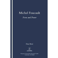 Michel Foucault: Form and Power (BOK)