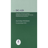 DC-LD: Diagnostic Criteria for Psychiatric Disorders for Use with Adults with Learning Disabilities/ (BOK)