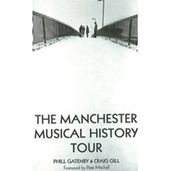 Manchester Musical History Tour (BOK)