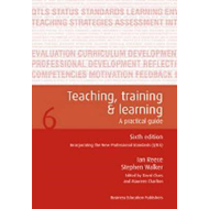 Teaching Training and Learning: A Practical Guide (BOK)