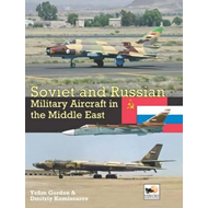 Soviet and Russian Military Aircraft in the Middle East (BOK)