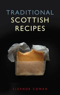 Traditional Scottish Recipes (BOK)