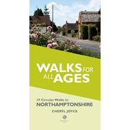 Short Walks for All Ages in Northamptonshire (BOK)
