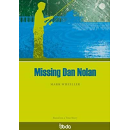 Missing Dan Nolan (BOK)