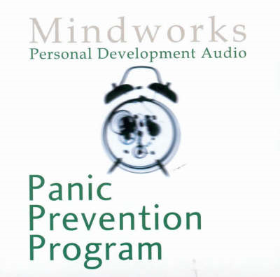 Panic Prevention Program: Understand Panic Attacks and Beat Them for Good (BOK)