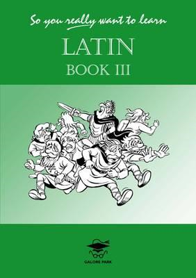 So You Really Want to Learn Latin (BOK)