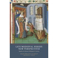 Late Medieval Heresy: New Perspectives (BOK)