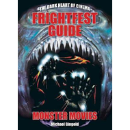 Frightfest Guide To Monster Movies (BOK)