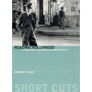Reading Hollywood: Spaces and Meanings in American Film (BOK)