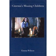 Cinema's Missing Children (BOK)