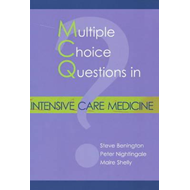 Multiple Choice Questions in Intensive Care Medicine (BOK)