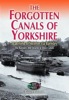 Forgotten Canals of Yorkshire (BOK)