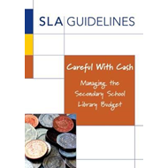Careful with Cash: Managing the Secondary School Library Budget (BOK)