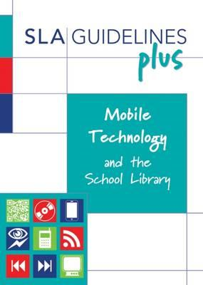 Mobile Technology and the School Library (BOK)