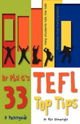 Dr Phil G's 33 Top TEFL Tips (BOK)