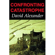 Confronting Catastrophe: New Perspectives on Natural Disasters (BOK)