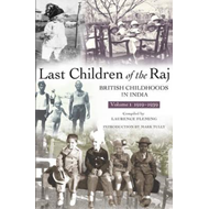 Last Children Of The Raj, Volume 1 (1919-1939) (BOK)