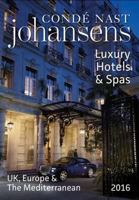 Conde Nast Johansens Luxury Hotels and Spas: UK, Europe & th (BOK)