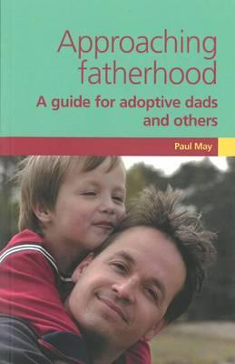 Approaching Fatherhood (BOK)